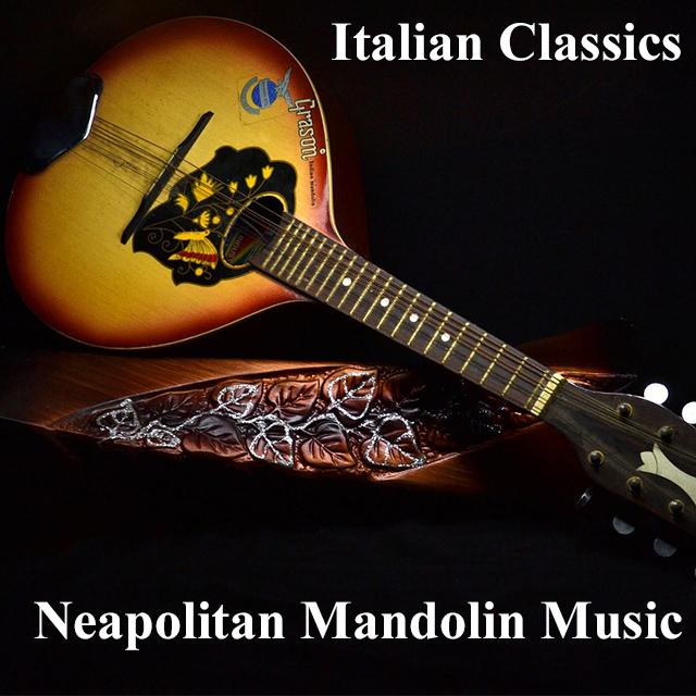 Italian Classics Neapolitan Mandolin Music Spotify Playlists