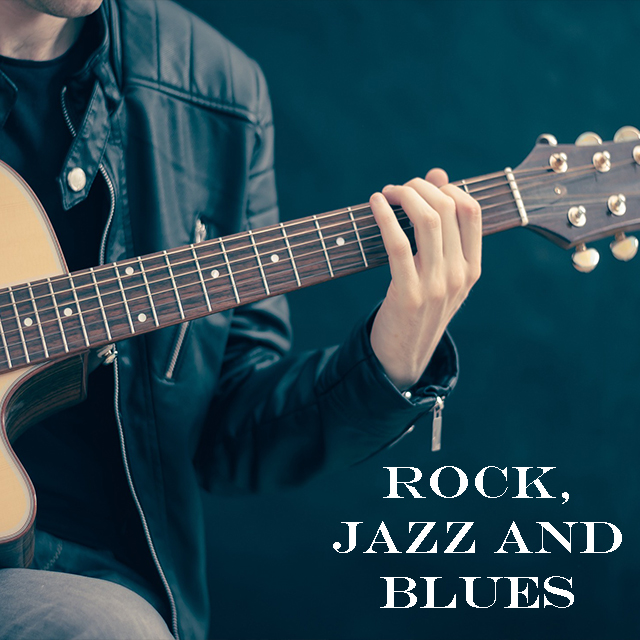 Rock, Jazz and Blues