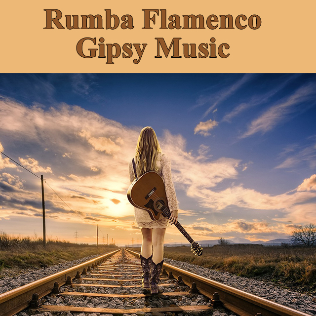 Rumba Flamenco Gipsy Music