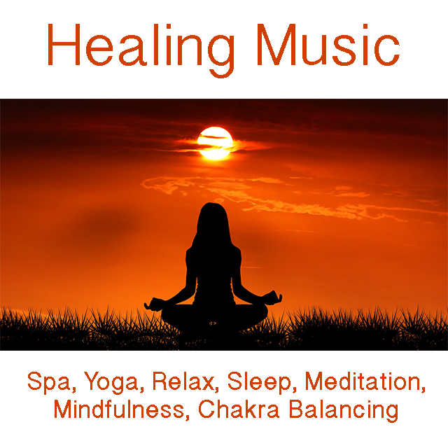 Healing Music, Spa, Yoga, Relax, Sleep, Meditation, Mindfulness, Chakra Balancing